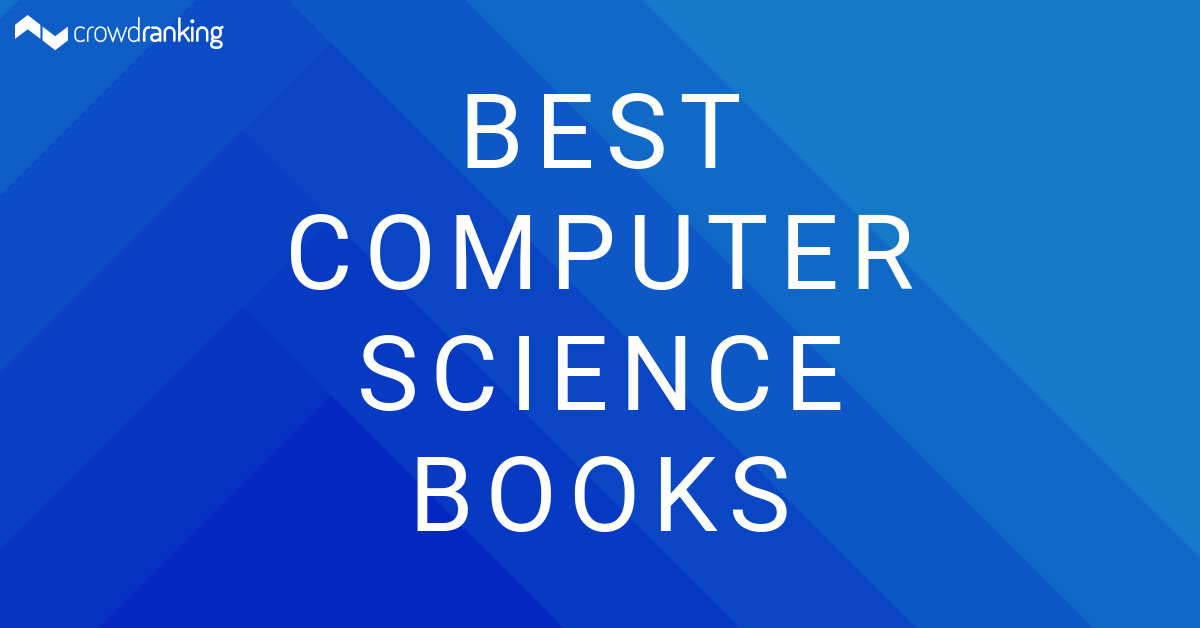 Best Computer Science Books  Crowdranking. Business Card Template Free. High School Graduation Announcements Wording. Product Catalogue Template Word. Good Resume Templates Microsoft. Get Well Card Template. Clark Atlanta University Graduate Programs. Cd Cover Template Word. Political Palm Card Template